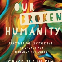 Healing Our Broken Humanity: Preorder